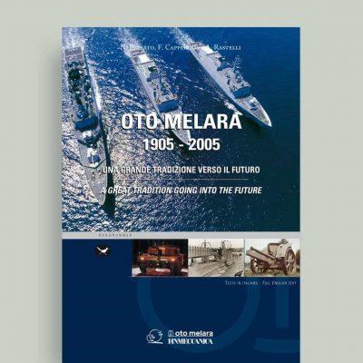 OTO-MELARA-1905-2005-Una-grande-tradizione-verso-il-futuro