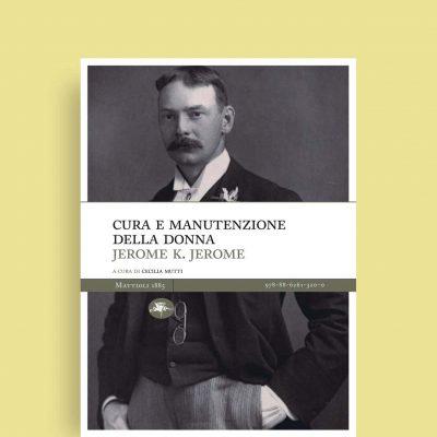 Cura-e-manutenzine-della-donna_J-K-Jerome