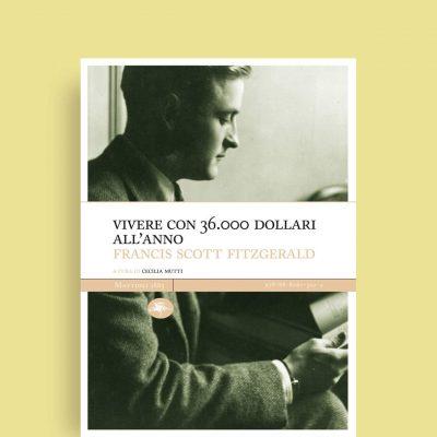 Vivere-con-36000-dollari-all'anno-Francis-Scott-Fitzjerald