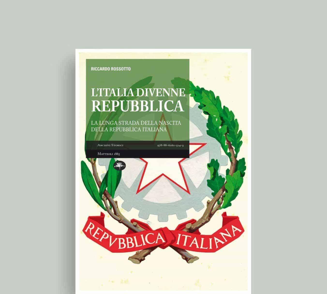 L italia divenne repubblica la lunga strada della nascita for Repubblica italiana nascita