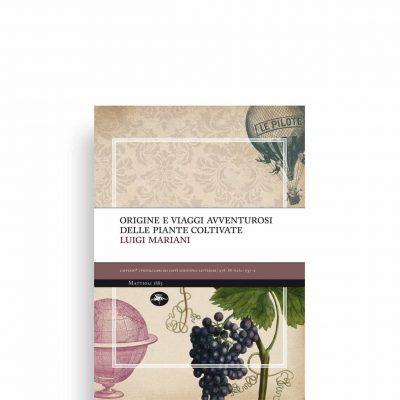 Origine-e-viaggi-avventurosi-delle-piante-coltivat-Luigi-Rignani